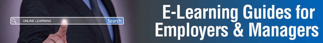 E-Learning Guides for Employers & Managers